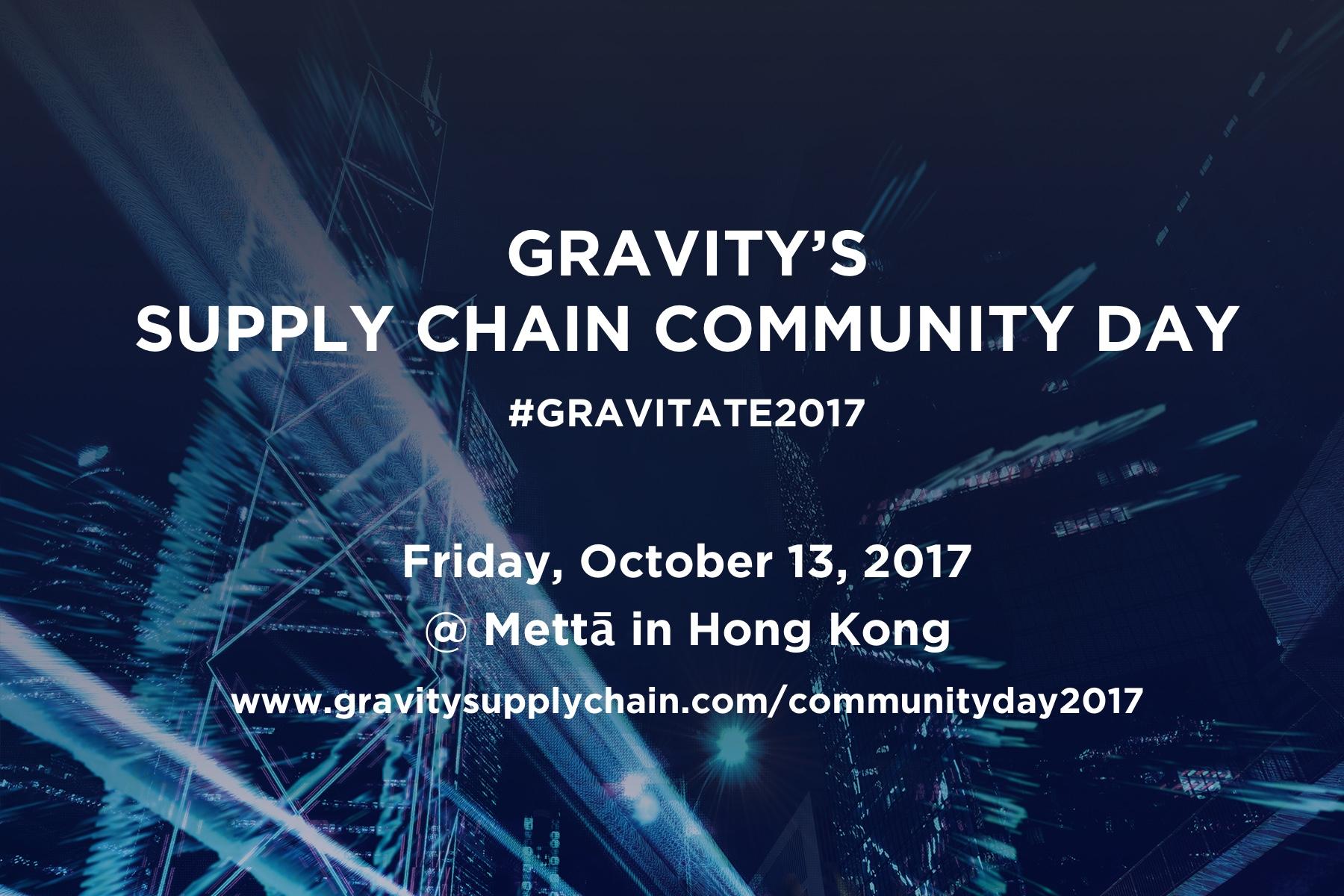 Gravity's Supply Chain Community Day - Gravitate 2017